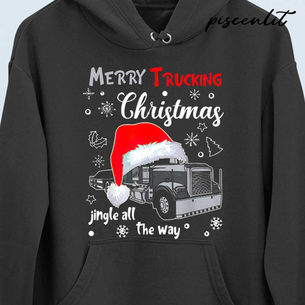 Merry Trucking Christmas Jingle All The Way Tshirts Black - from piscenlit.com 4