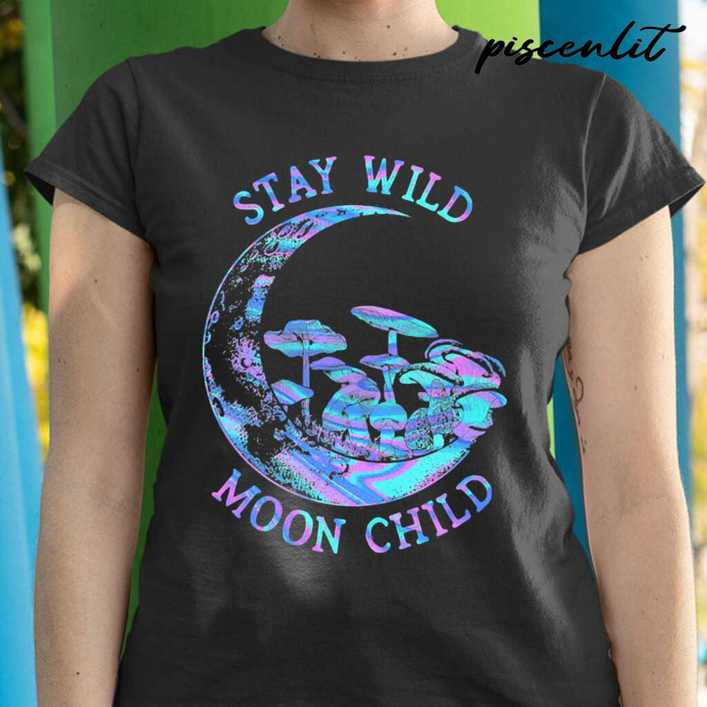 Mushroom Stay Wild Moon Child Colorful Tshirts Black - from piscenlit.com 2