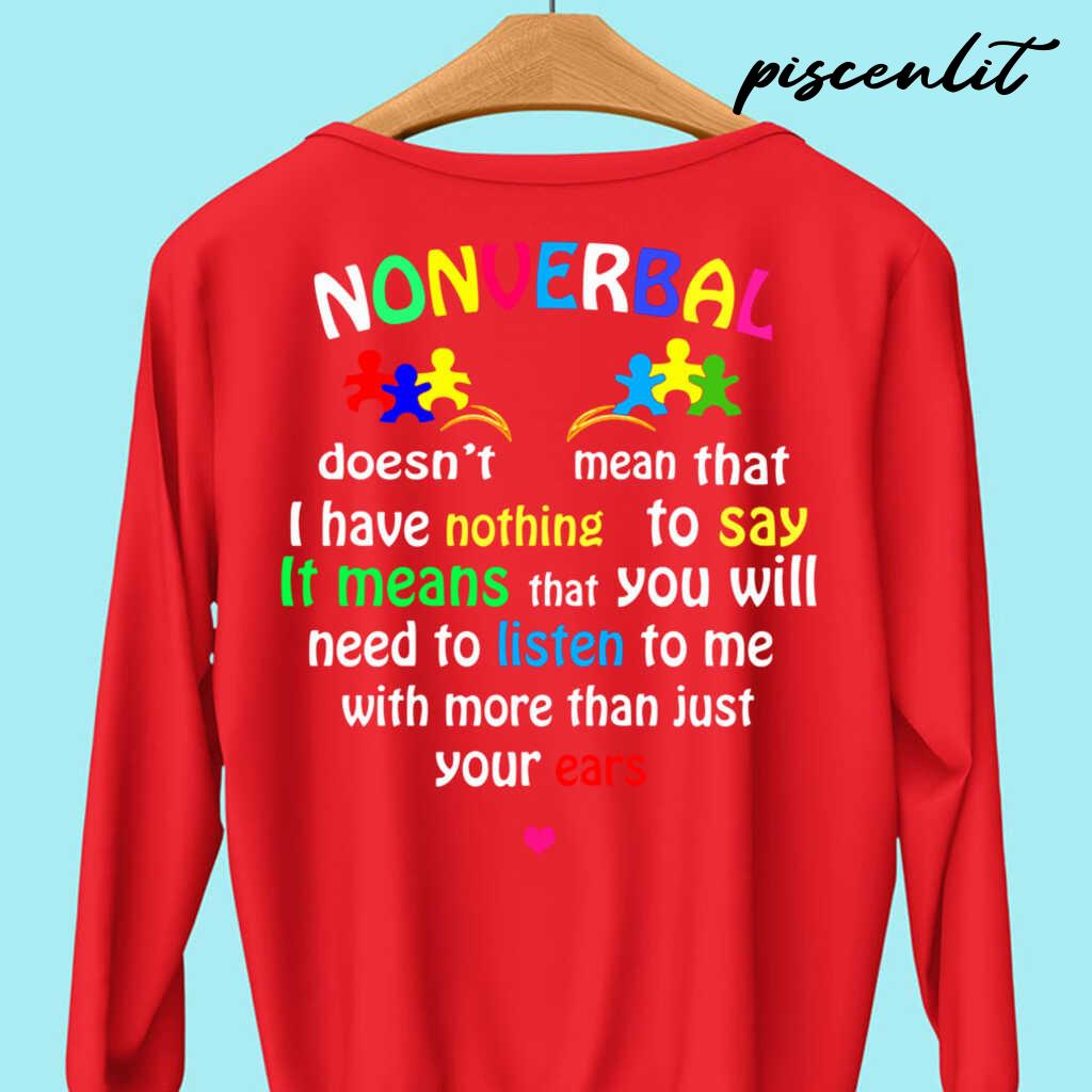 Nonverbal It Means That You Listen To Me With More Than Just Your Ears Tshirts Black - from piscenlit.com 4