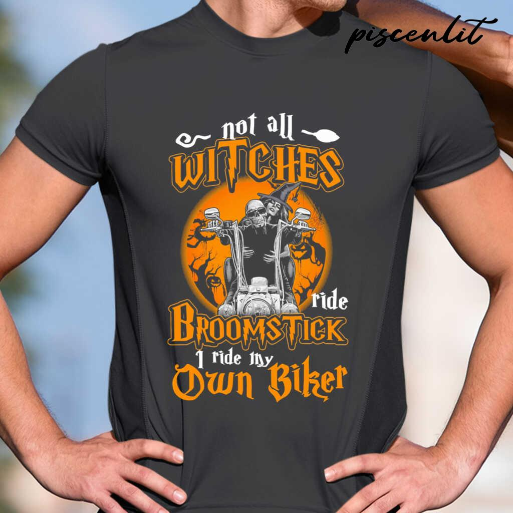 Not All Witches Ride Broomstick I Ride My Own Biker Blood Moon Tshirts Black