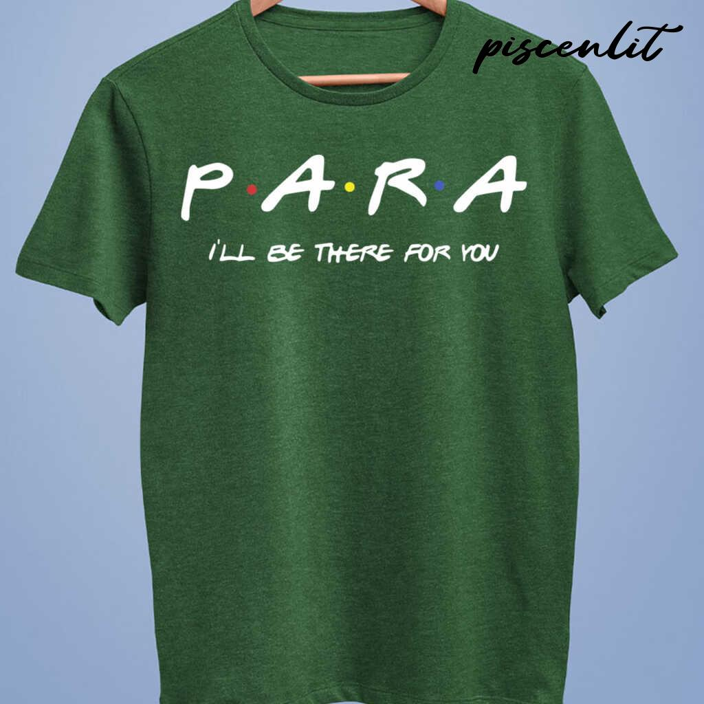 Para I'Ll Be There For You Tshirts Black - from piscenlit.com 4