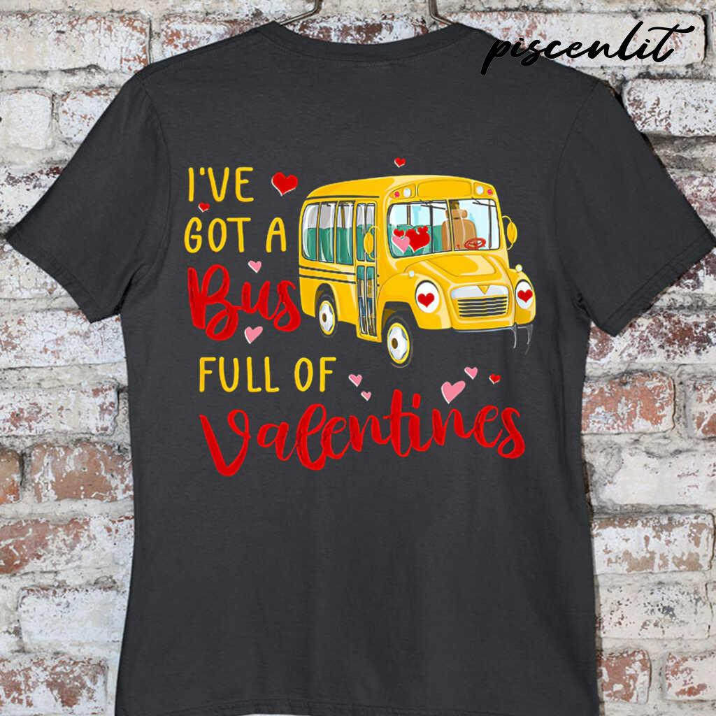 School Bus Driver I've Got A Bus Full Of Valentines Tshirts Black - from piscenlit.com 3