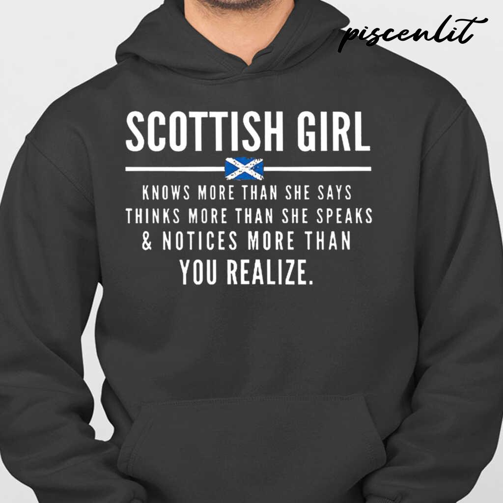 Scottish Girl Knows More Than She Says And Notices More Than You Realize Tshirts Black - from piscenlit.com 3