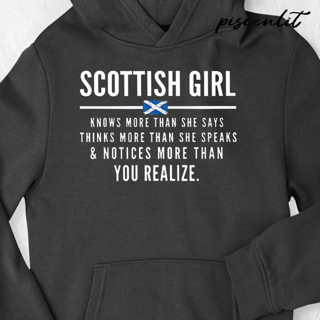 Scottish Girl Knows More Than She Says And Notices More Than You Realize Tshirts Black - from piscenlit.com 4