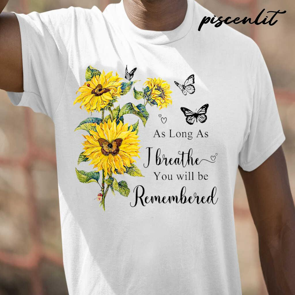 Sunflower Angel In Heaven As Long As I Breathe You Will Be Remembered Tshirts White - from piscenlit.com 1