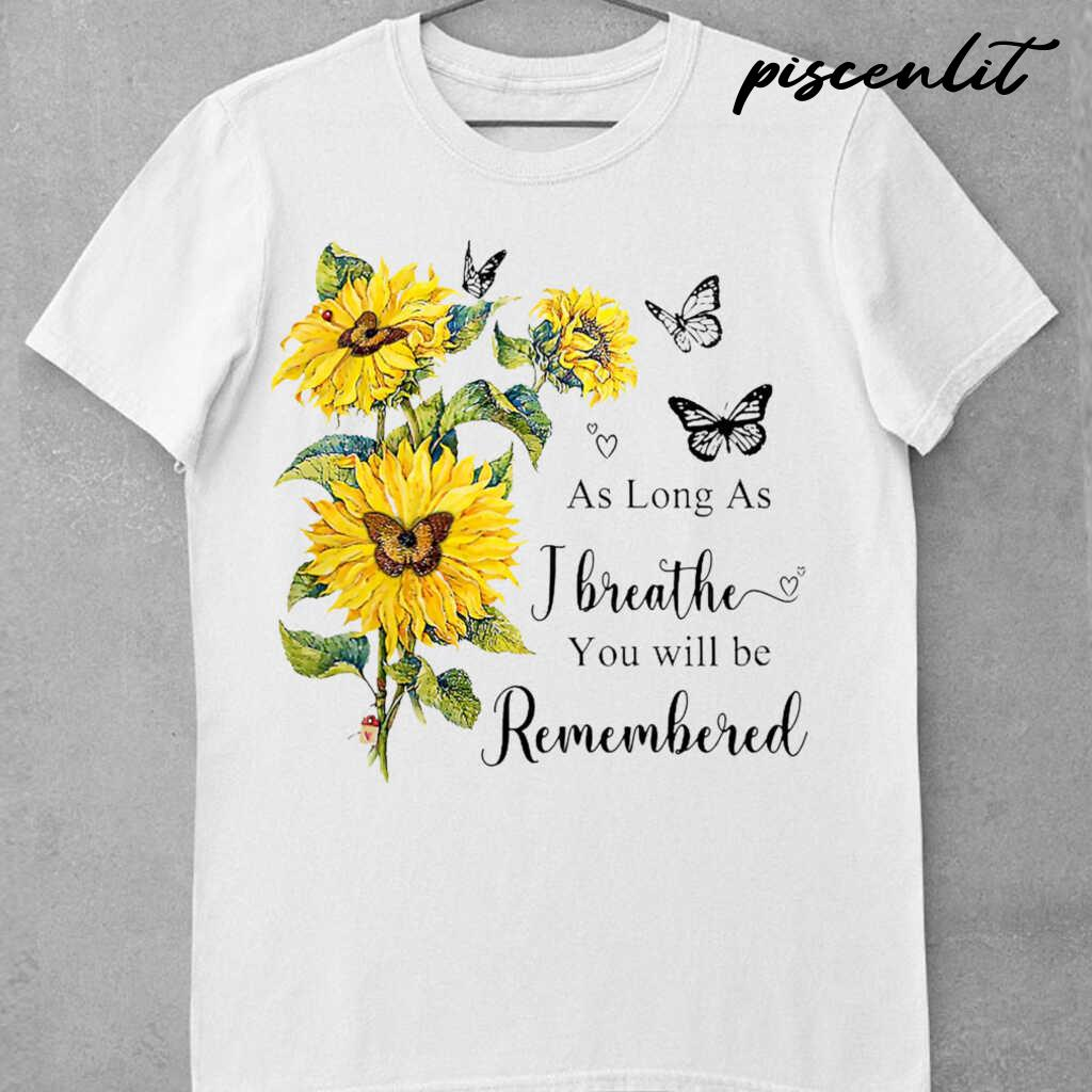 Sunflower Angel In Heaven As Long As I Breathe You Will Be Remembered Tshirts White - from piscenlit.com 3