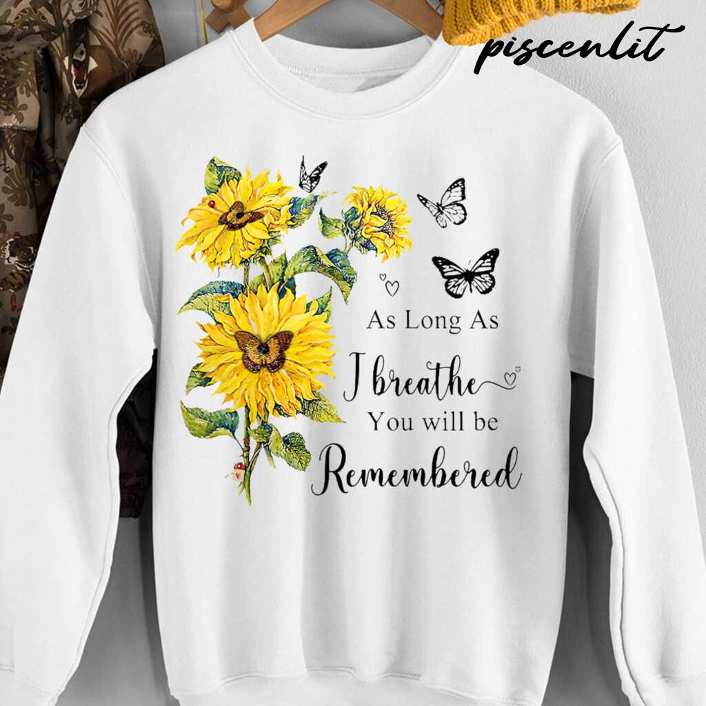 Sunflower Angel In Heaven As Long As I Breathe You Will Be Remembered Tshirts White - from piscenlit.com 4