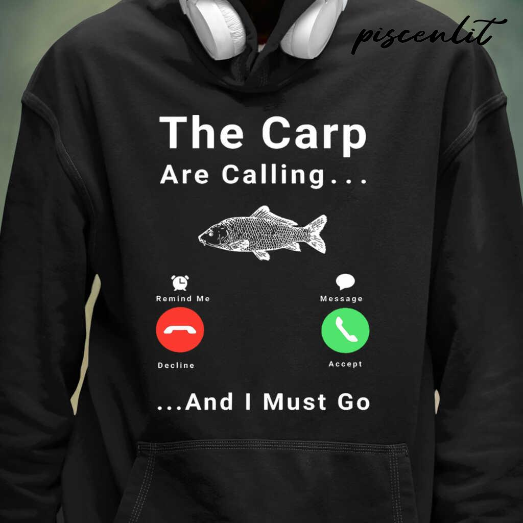 The Carp Are Calling And I Must Go Fishing Tshirts Black - from piscenlit.com 3