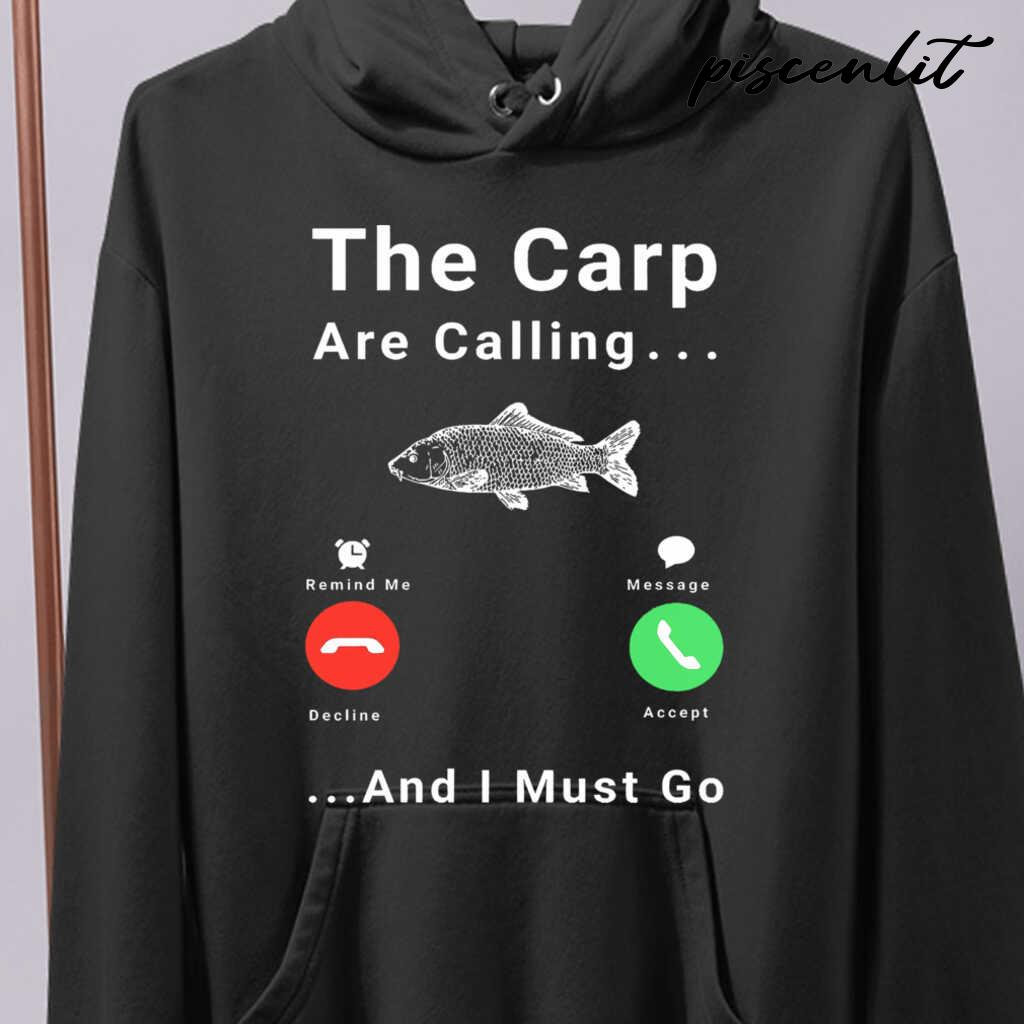 The Carp Are Calling And I Must Go Fishing Tshirts Black - from piscenlit.com 4